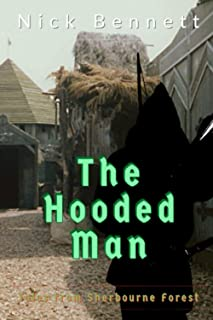 The Hooded Man: Tales from Sherbourne Forest