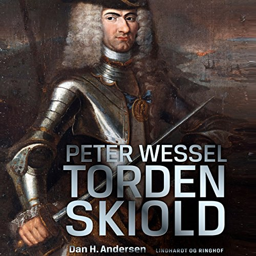 Peter Wessel Tordenskiold audiobook cover art