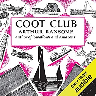 Coot Club     Swallows and Amazons Series, Book 5              By:                                                                                                                                 Arthur Ransome                               Narrated by:                                                                                                                                 Gareth Armstrong                      Length: 8 hrs and 19 mins     99 ratings     Overall 4.8