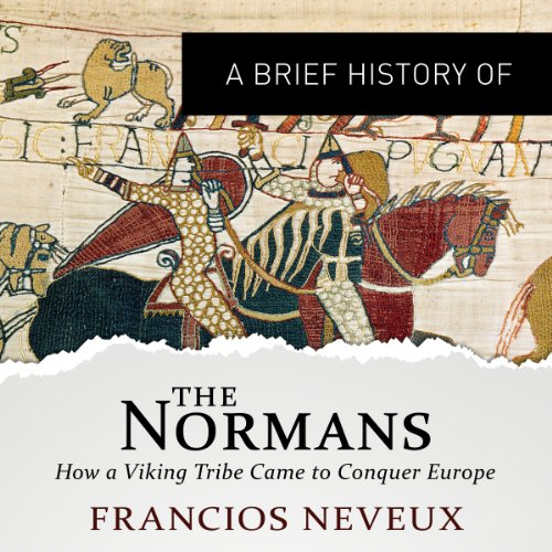 A Brief History of the Normans audiobook cover art