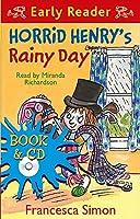 Horrid Henry Early Reader: Horrid Henry's Rainy Day: Book 14