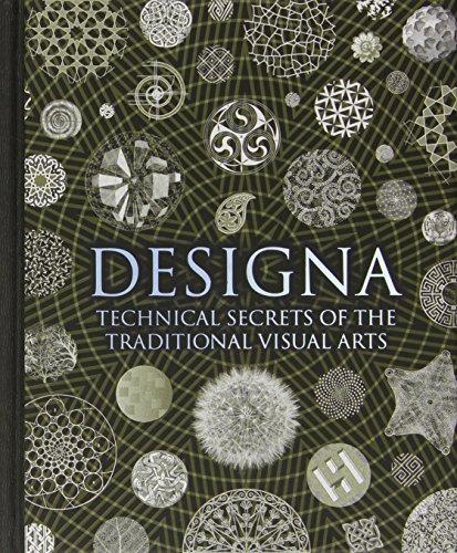 Designa: Technical Secrets of the Traditional Visual Arts (Wooden Books)