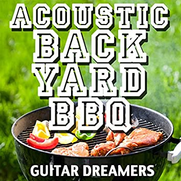 Acoustic Backyard BBQ
