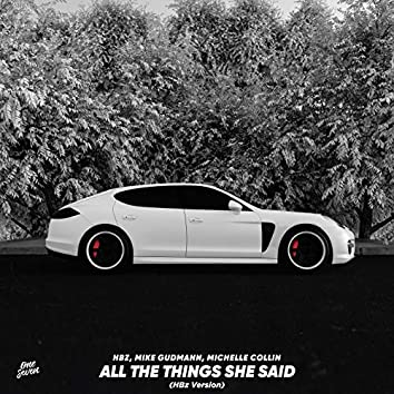 All the Things She Said (Hbz Version)