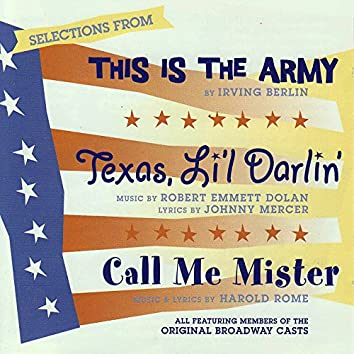 Selections From: This Is The Army - Texas, Li'l Darlin' - Call Me Mister