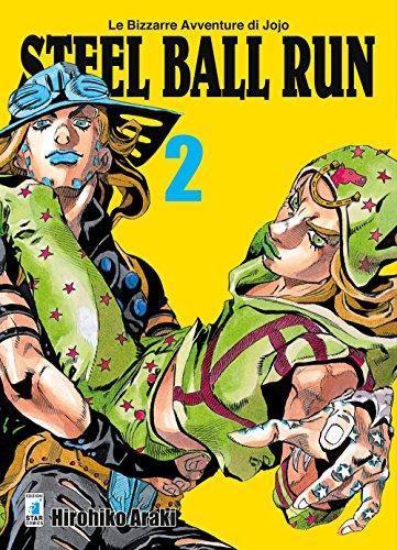 Steel ball run. Le bizzarre avventure di Jojo (Vol. 2)
