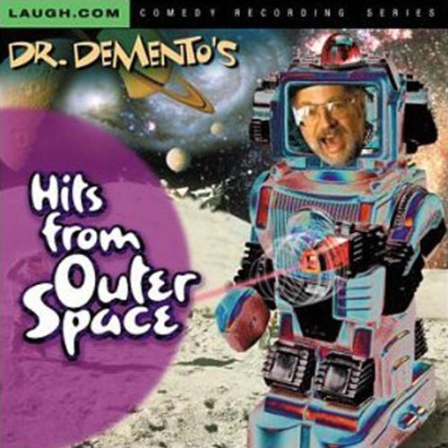 Dr. Demento's Hits from Outer Space audiobook cover art