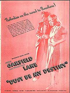 Nobodies on road to nowhere John Garfield Dust Be My Destiny movie ad 1939