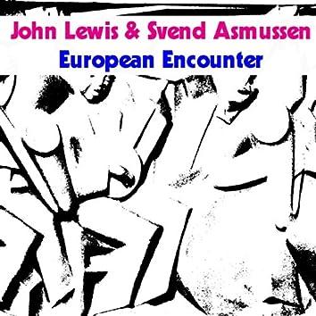 John Lewis & Svend Asmussen: European Encounter