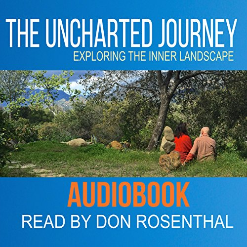 The Uncharted Journey: Exploring the Inner Landscape audiobook cover art