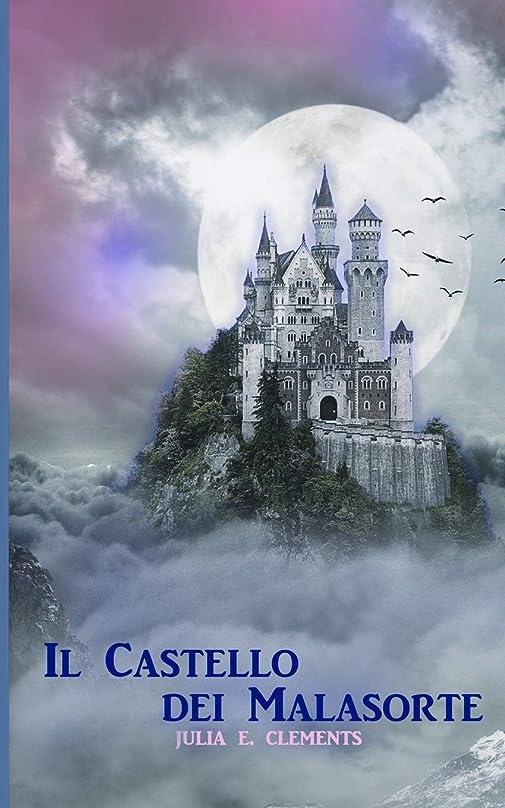 はさみ氷利益Il Castello dei Malasorte