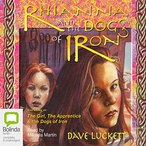 Rhianna and the Dogs of Iron audiobook cover art