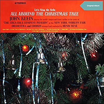 Let's Ring the Bells All Around the Christmas Tree (Original Christmas Album)