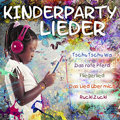 Kinderparty Lieder