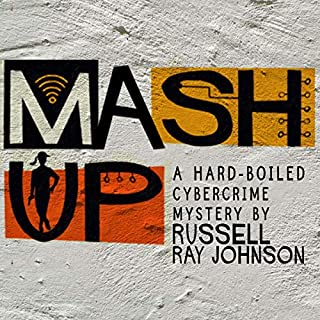 Mash-Up     A Sam Cache Mystery, Book 1              By:                                                                                                                                 Russell Ray Johnson                               Narrated by:                                                                                                                                 Shana Pennington-Baird                      Length: 6 hrs and 40 mins     2 ratings     Overall 3.0