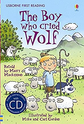 The boy who cried wolf. Level 1. Con CD Audio