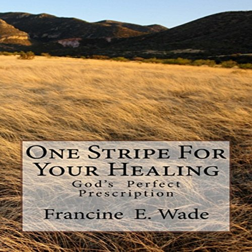 One Stripe for Your Healing audiobook cover art