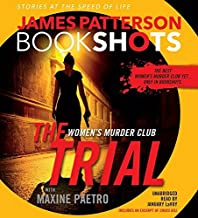 The Trial: A BookShot: A Women's Murder Club Story (BookShots) by James Patterson (2016-07-05)