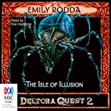 The Isle of Illusion: Deltora Shadowlands, Book 2
