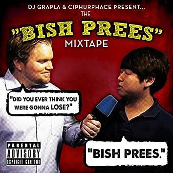The Bish Prees Mixtape