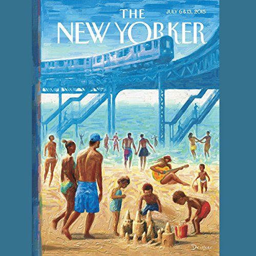Couverture de The New Yorker, July 6th & 13th 2015: Part 1 (Rachel Aviv, Lizzie Widdicombe, Adam Gopnik)
