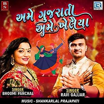 Ame Gujarati Ame Khelaiya