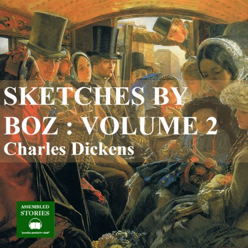Sketches by Boz: Volume 2 cover art