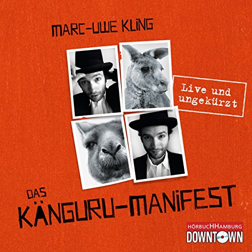 Das Känguru-Manifest     Live und ungekürzt              By:                                                                                                                                 Marc-Uwe Kling                               Narrated by:                                                                                                                                 Marc-Uwe Kling                      Length: 5 hrs and 15 mins     70 ratings     Overall 4.8