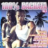 100 Bachata Vol. 4