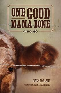 One Good Mama Bone (Story River Books)