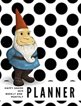 Happy Gnome 2019 Weekly and Monthly Planner: Weekly Pages and Monthly Calendars Format with Habit Tracker, Moon Phases, Monthly National Themes, Daily ... Birthday Tracker, Contacts List and Notes