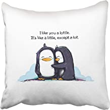 Custom Love I Like You A Lottle Penguins Pillowcase Pillow Cover 16x16 inches