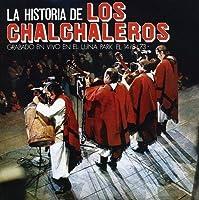Historia De Los Chalchaleros by LOS CHALCHALEROS (2005-05-03)