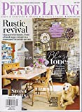 PERIOD LIVING MAGAZINE MAY 2018 HOME DECORATING GARDENS ANTIQUES & VINTAGE RENOVARION
