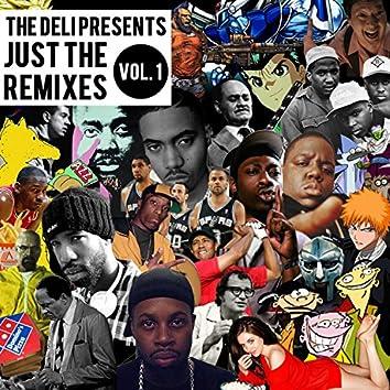 Just the Remixes Vol. 1 Instrumentals