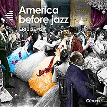 America Before Jazz (Music for Movies)