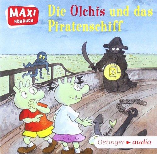 Die Olchis und das Piratenschiff und zwei Geschichten von Isabel Abedi und Christoph Schöne (CD): Ungekürzte Lesung mit Geräuschen und Musik MAXI-Hörbuch, ca. 28 min.