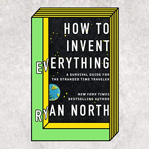 How to Invent Everything audiobook cover art