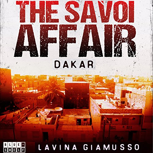 Dakar: The Savoi Affair audiobook cover art