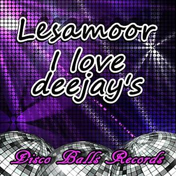 I Love Deejay's