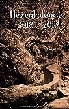 Hexenkalender 2018/2019: Der Begleiter durchs Jahr für Hexen, Heiden, Druiden, Schamanen und andere Zauberwesen.