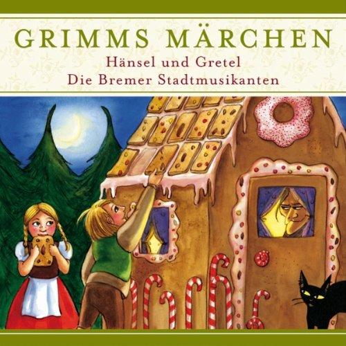 Hänsel und Gretel / Die Bremer Stadtmusikanten (Grimms Märchen) Titelbild