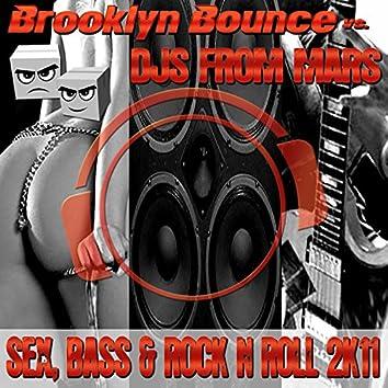 Sex, Bass & Rock 'N' Roll 2K11