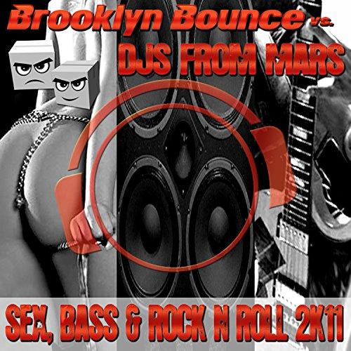 Sex, Bass & Rock 'N' Roll 2K11  (Db Pure Radio Edit)