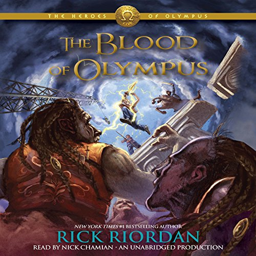 The Blood of Olympus     The Heroes of Olympus, Book 5              Written by:                                                                                                                                 Rick Riordan                               Narrated by:                                                                                                                                 Nick Chamian                      Length: 14 hrs and 26 mins     35 ratings     Overall 4.9