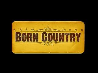 Born Country Season 1