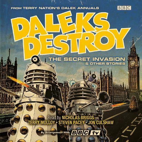 Daleks Destroy: The Secret Invasion and Other Stories cover art