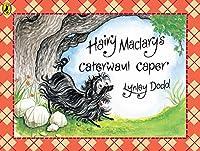 Hairy Maclary Caterwaul Caper (Hairy Maclary and Friends)