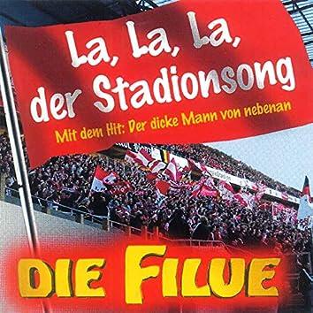 La, La, La, der Stadionsong