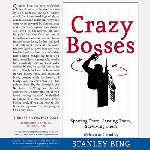 Crazy Bosses and Sun Tzu                   By:                                                                                                                                 Stanley Bing                               Narrated by:                                                                                                                                 Stanley Bing                      Length: 6 hrs and 9 mins     13 ratings     Overall 3.8